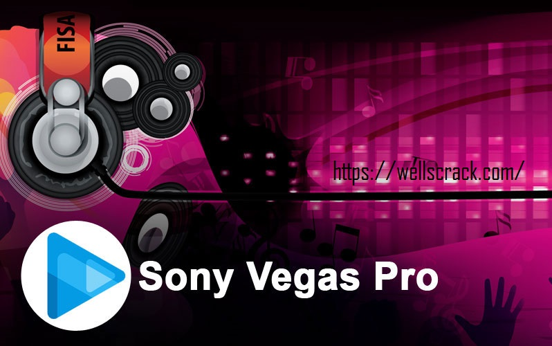 Sony Vegas Pro 18.0 Build 284 Crack + Torrent 2020 (Mac/Windows)