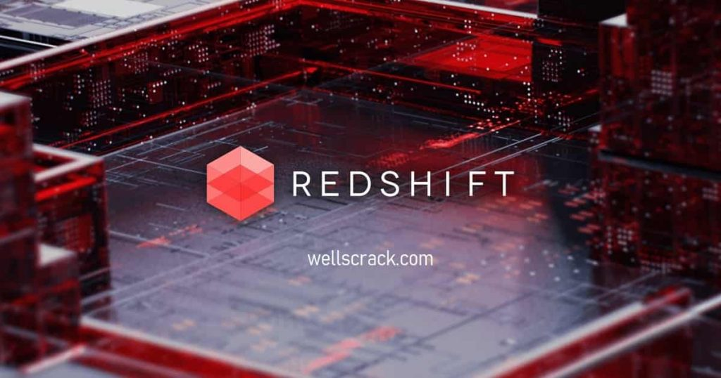 Redshift Render Crack + Torrent Full Download